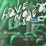 MOONOTON - You Mean The World To Me (Front Cover)