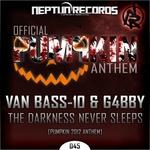 The Darkness Never Sleeps: Pumpkin 2012 Anthem