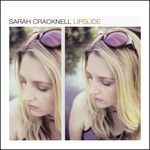 SARAH CRACKNELL - Lipslide (Deluxe Version) (Front Cover)