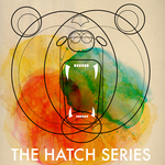 The Hatch Series