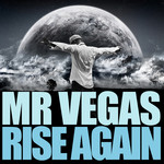 MR VEGAS - Rise Again (Front Cover)