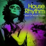 VARIOUS - House Rhythm Best Of House Music (Front Cover)