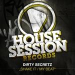 DIRTY SECRETZ - Shake It (Front Cover)