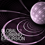 VARIOUS - Global Clubbing Excursion 2 (Front Cover)