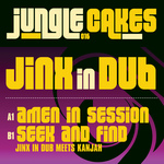 JINX IN DUB - Jungle Cakes Vol 16 (Front Cover)