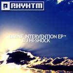 DJ HI SHOCK - Divine Intervention EP (Front Cover)