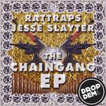 RATTRAPS/JESSE SLAYTER - Chaingang EP (Front Cover)