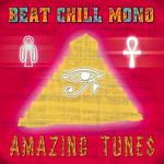 BEAT CHILL MONO - Amazing Tunes (Front Cover)