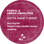PASKAL/URBAN ABSOLUTES - Gotta Make It Right (Front Cover)