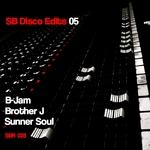 SUNNER SOUL/B JAM/BROTHER J - SB Disco Edits Vol 05 (Front Cover)
