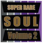 Super Rare Soul, Volume 2