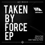 Taken By Force EP