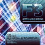 F3 - Getti'n Underground EP (Front Cover)