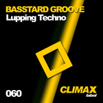 BASSTARD GROOVE - Lupping Techno (Front Cover)