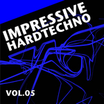 VARIOUS - Impressive Hardtechno Vol 5 (Front Cover)