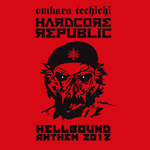 Hardcore Republic (Hellbound 2012 Anthem)