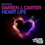 DAMIEN J CARTER - Heart Life (Front Cover)