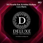 DJ FAVORITE feat KRISTINA MAILANA - Love Hurts (Front Cover)