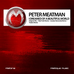 MEATMAN, Peter - I Dreamed Of A Beautiful World (remixes) (Front Cover)