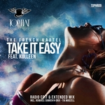 FRENCH KARTEL, The/KOLLEEN - Take It Easy (Front Cover)