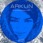 ARKUN - Blue Reflections (Remastered) (Front Cover)