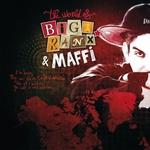 The World Of Biga Ranx (The World Of Biga Ranx & Maffi Vol 1)