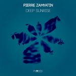 ZAMYATIN, Pierre - Deep Sunrise (Front Cover)