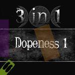 Dopeness 1