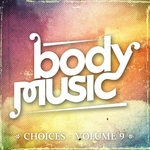 VARIOUS - Body Music: Choices Vol 9 (Front Cover)