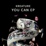 KREATURE - You Can EP (Front Cover)