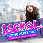 Ischgl House Party 2012