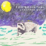 ROSENTHAL, Tom - Christmas Quiet (Front Cover)