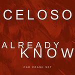 CELOSO - Already Know (Front Cover)