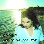 RANBY - Easy To Fall For Love (Front Cover)