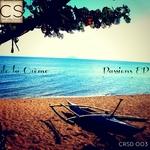 DE LA CREME - Passions EP (Front Cover)