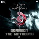 FUTURE PRIMITIVE/FOLLIX & BACK UP & PSYCHICAL RESEARCH - Connect The Methesys (Front Cover)