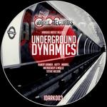 Underground Dynamics