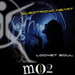 LOCKET SOUL - Electronic Heart (Front Cover)