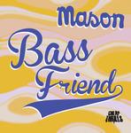 Bass Friend