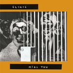 CLINIC - Miss You (Front Cover)
