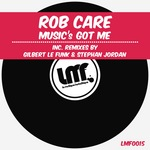 CARE, Rob - Music's Got Me (Front Cover)