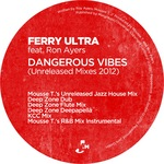 Dangerous Vibes (Unreleased Mixes 2012)