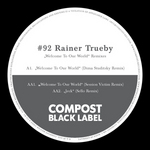RAINER TRUEBY - Compost Black Label #92: Session Victim & Dima Studitsky & Sello & Chocolate Garage Productions Remixes (Front Cover)