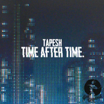 TAPESH - Time After Time (Front Cover)