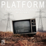 PLATFORM feat LU ANGEL - As It Goes (Front Cover)