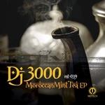 DJ 3000 - Moroccan Mint Tea EP (Front Cover)