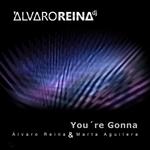 REINA, Alvaro/MARTA AGUILERA - You're Gonna (Front Cover)