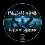 FRAZZBASS vs N3AR - World Of Darkness EP (Front Cover)