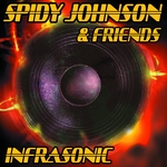 VARIOUS - Spidy Johnson & Friends: Infrasonic: 33 Vocal Dubstep Dancehall Jungle & Electro Mixes (Front Cover)