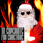 111 Superhits For Christmas